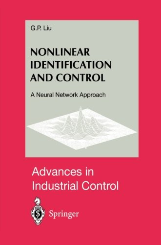 Nonlinear Identification and Control: A Neural Network Approach (Advances in Industrial Control)