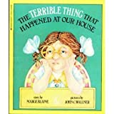 The Terrible Thing That Happened at Our House, Marge Blaine, 0590423711