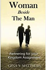 Woman Beside The Man: Partnering For Your Kingdom Assignment Paperback