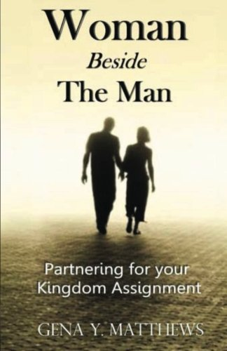 Woman Beside The Man: Partnering For Your Kingdom Assignment pdf epub