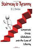 Stairway to Tyranny: Corporate Creep, Globalism and the Loss of Liberty