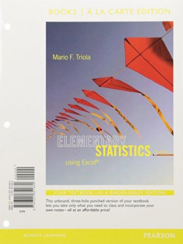 Elementary Statistics Using Excel, Books a La Carte Edition (5th Edition)