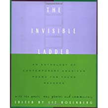The Invisible Ladder: An Anthology of Contemporary American Poems for Young Readers