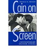 img - for [(Cain on Screen: Contemporary Spanish Cinema)] [Author: Thomas G. Deveny] published on (August, 1999) book / textbook / text book