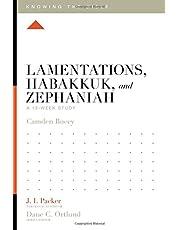 Lamentations, Habakkuk, and Zephaniah: A 12-Week Study