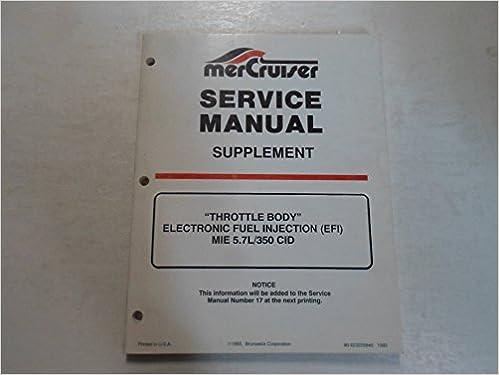 mercruiser throttle body efi mie 5 7l 350 cid service manual supplement  water damaged: brunswick corporation: amazon com: books