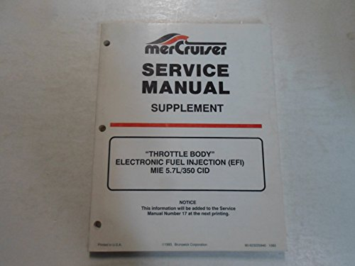 MerCruiser Throttle Body EFI MIE 5.7L 350 CID Service Manual Supplement WATER DAMAGED