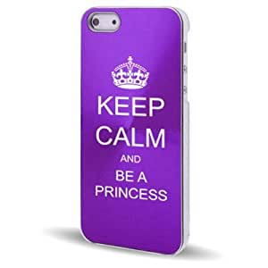 Apple iPhone 5 5S Purple 5C613 Aluminum Plated Hard Back Case Cover Keep Calm and Be A Princess