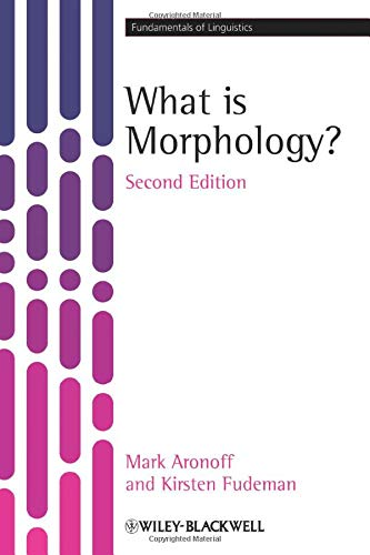 What is Morphology?, 2nd Edition