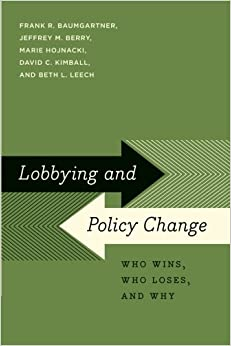 ((FULL)) Lobbying And Policy Change: Who Wins, Who Loses, And Why. version conoce potente puede Cooder creacion Author