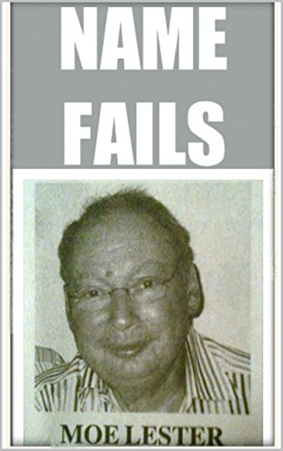 Memes: Epic Name Fails & Funny Memes: Mad Named Fools & Dank Memes