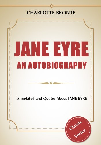 Jane Eyre An Autobiography Annotated Quotes About Jane Eyre