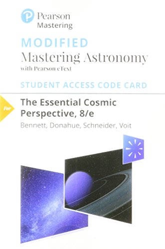 The Modified Mastering Astronomy with Pearson eText -- Standalone Access Card -- for Essential Cosmic Perspective (8th E
