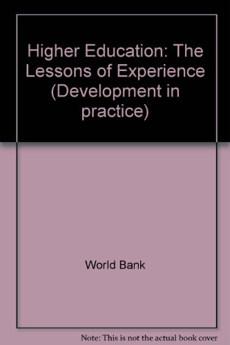Higher Education: The Lessons of Experience (Development in Practice)