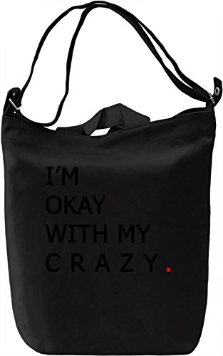 Okay with Crazy Borsa Giornaliera Canvas Canvas Day Bag| 100% Premium Cotton Canvas| DTG Printing|