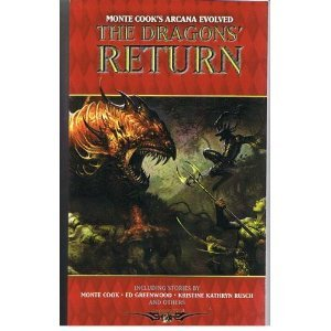 The Dragons' Return (Monte Cook's Arcana Evolved) ebook