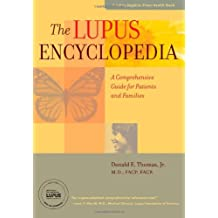 The Lupus Encyclopedia: A Comprehensive Guide for Patients and Families