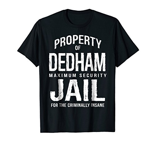 Dedham City Jail Funny T-Shirt