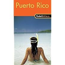 Fodor's In Focus Puerto Rico, 1st Edition