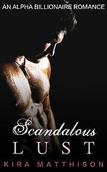 Download PDF Scandalous Lust - An Alpha Billionaire Romance