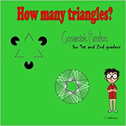 How many triangles: Volume 3 (Geometric Puzzlers for 1st and 2nd graders)