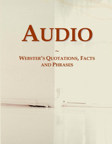 Audio: Webster's Quotations, Facts and Phrases by ICON Group International, Inc.