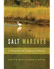 Salt Marshes: A Natural and Unnatural History