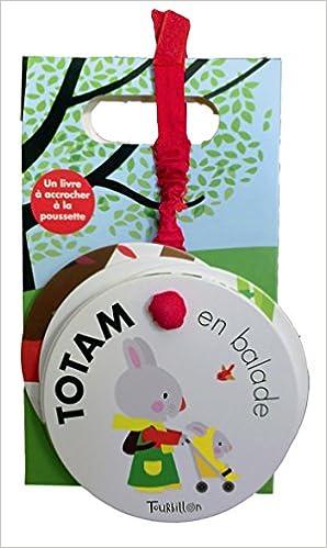 Totam En Balade Un Livre A Accrocher A La Poussette