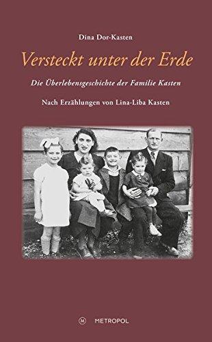 versteckt-unter-der-erde-die-berlebensgeschichte-der-familie-kasten-nach-erzhlungen-von-lina-liba-kasten