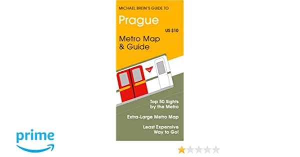 Prague Travel Guide (Michael Breins Travel Guides to Sightseeing by Public Transportation)