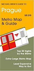 Michael Brein's Guide to Prague by the Metro (Michael Brein's Guides to Sightseeing By Public Transportation) (Michael Brein's Guides to Sightseeing By ... to Sightseeing By Public Transportation)