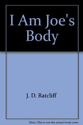 I Am Joe's Body