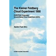The Kleiner Feldberg Cloud Experiment 1990: EUROTRAC Subproject Ground-Based Cloud Experiment (GCE)