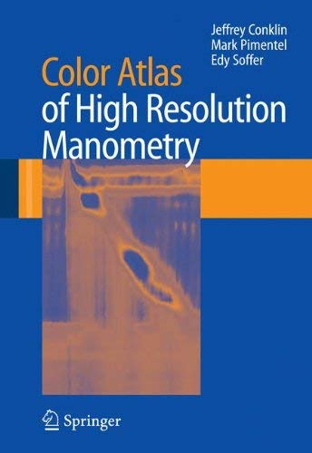 (Color Atlas of High Resolution Manometry (2009-05-07))