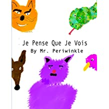 Je Pense Que Je Vois (French Edition)