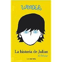 Wonder. La historia de Julian (Nube de Tinta)