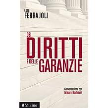 Dei diritti e delle garanzie: Conversazione con Mauro Barberis (Contemporanea) (Italian Edition)