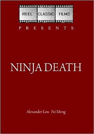 Amazon.com: Ninja Death (1987): Alexander Lou, Fei Meng ...