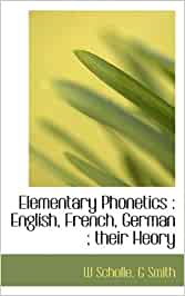 Download Elementary phonetics: english, french, german