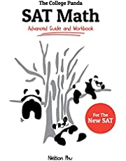 The College Panda's SAT Math: Advanced Guide and Workbook for the New SAT