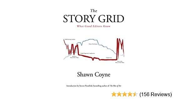 Amazon the story grid what good editors know ebook shawn amazon the story grid what good editors know ebook shawn coyne steven pressfield kindle store fandeluxe Images