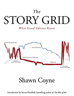 The Story Grid: What Good Editors Know by [Coyne, Shawn]