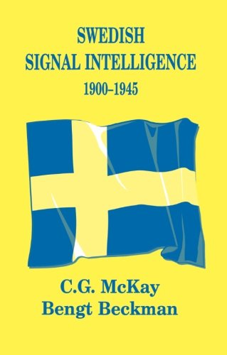 Swedish Signal Intelligence 1900-1945 (Studies in Intelligence)