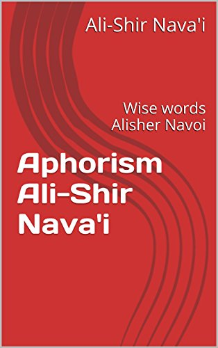 aphorism-ali-shir-navai-wise-words-alisher-navoi