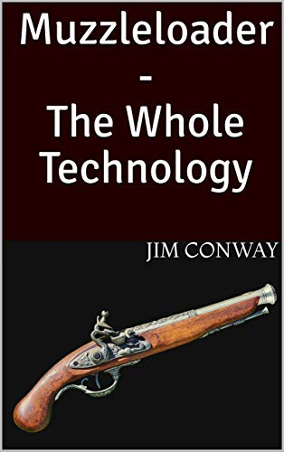 Muzzleloader - The Whole Technology