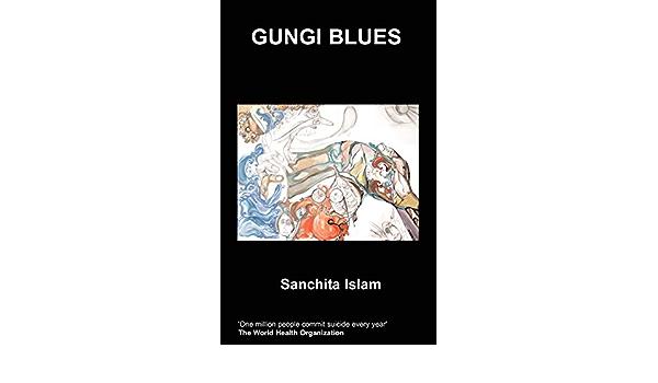 Gungi Blues Islam Sanchita 9781847475985 Amazon Com Books See what gungi bin (gungib) has discovered on pinterest, the world's biggest collection of ideas. amazon com