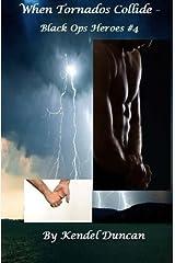 When Tornados Collide: Black Ops Heroes #4 (Volume 4) Paperback