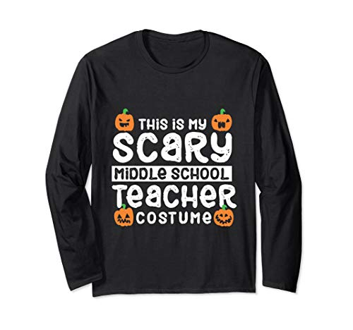 Middle School Teacher Halloween Costume Ideas (Funny Middle School Teacher Halloween Costume Party Gift Long Sleeve)