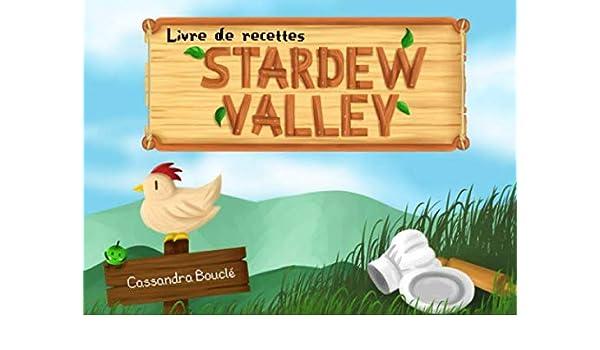 Livres de recettes Stardew Valley: Amazon.es: Bouclé, Cassandra ...