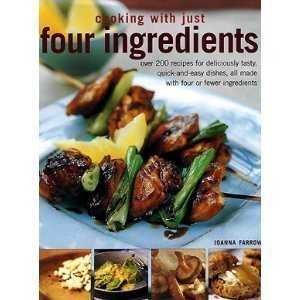 Read Online Cooking with Just Four Ingredients pdf